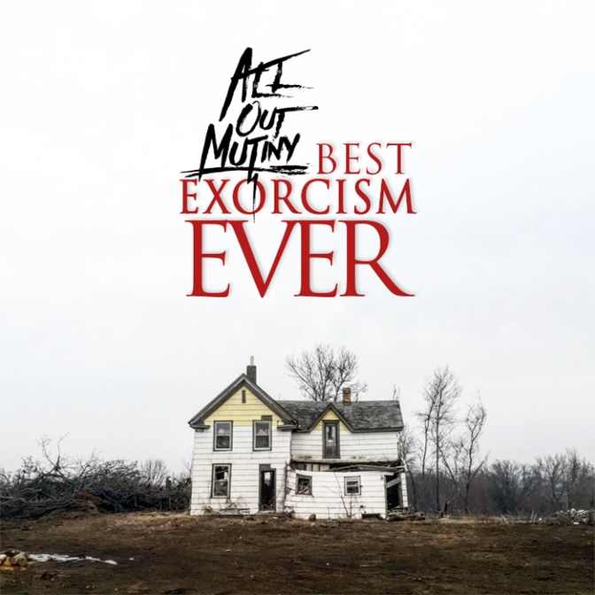 One Night Stand//All Out Mutiny- Best Exorcism Ever