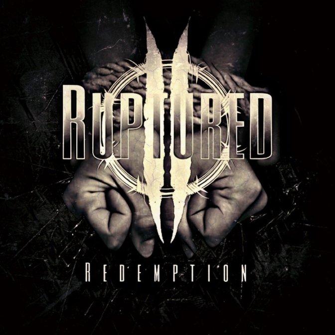 Album Review//Ruptured-Redemption