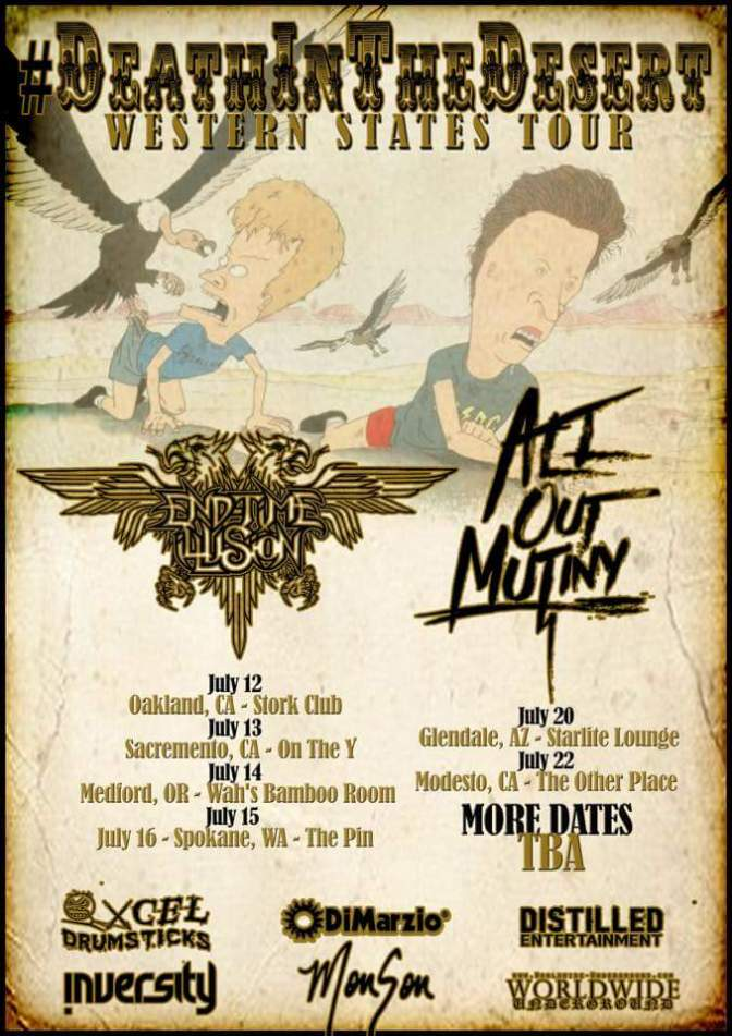 On The Road//Tour Announcement-All Out Mutiny + End-Time Illusion Death In The Desert Tour
