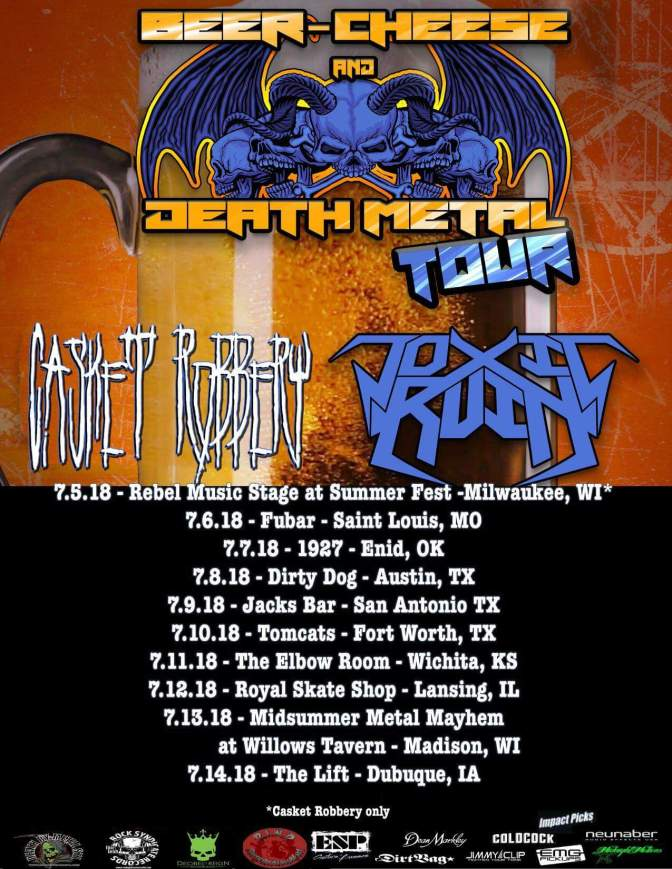 On The Road//Tour Announcement-Toxic Ruin/Casket Robbery: Beer, Cheese and Death Metal Tour