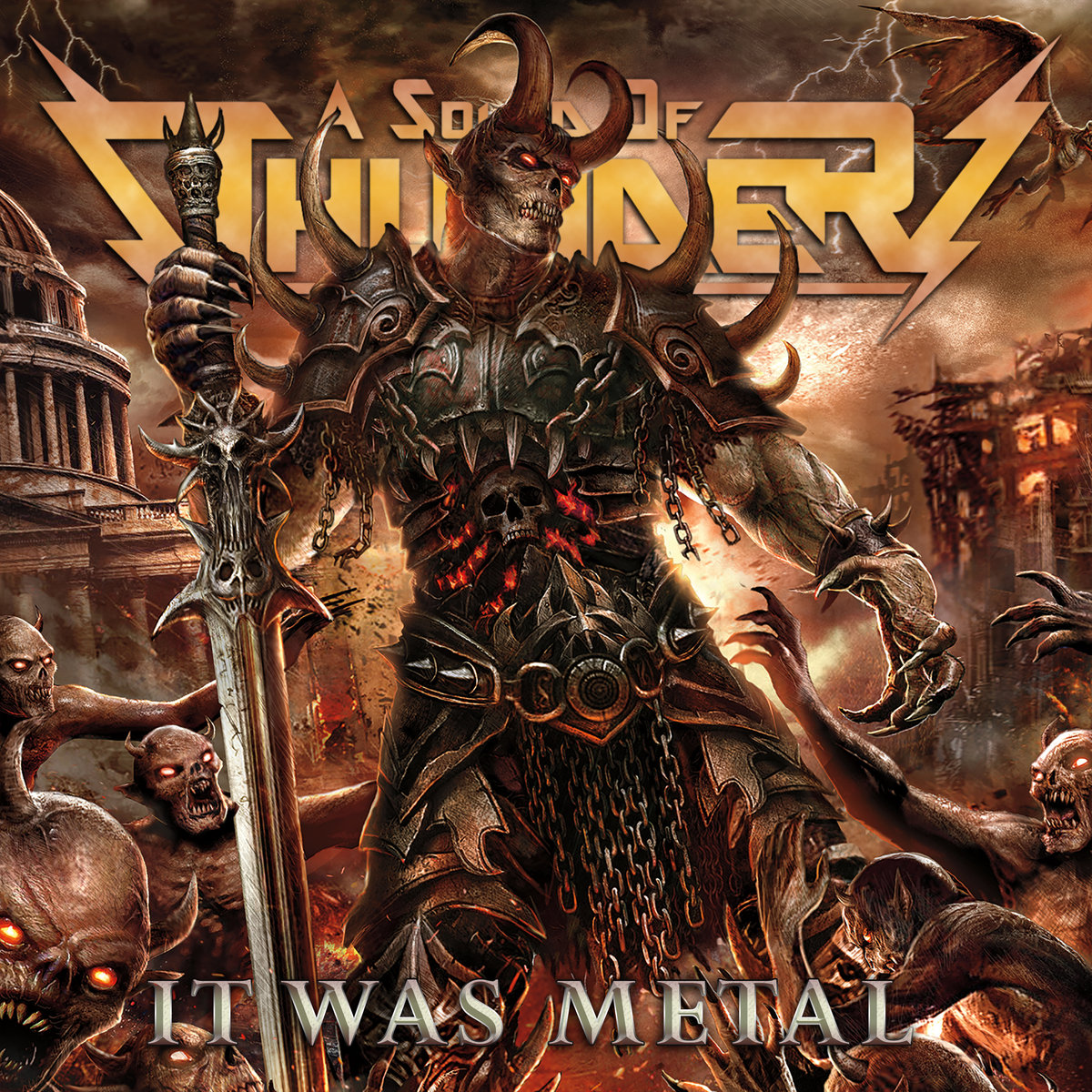 Album Review: A SOUND OF THUNDER- 'It WasMetal'