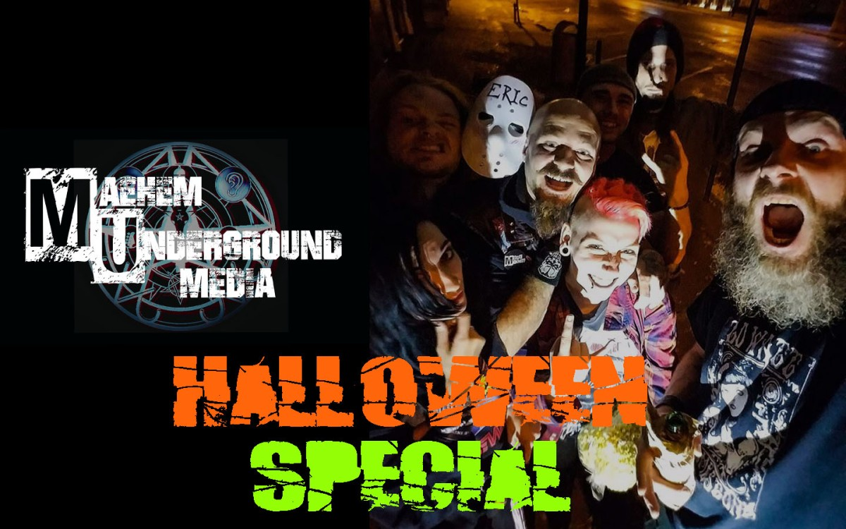 Special Feature: Maehem Underground Media HALLOWEEN SPECIAL-OUTNOW!!