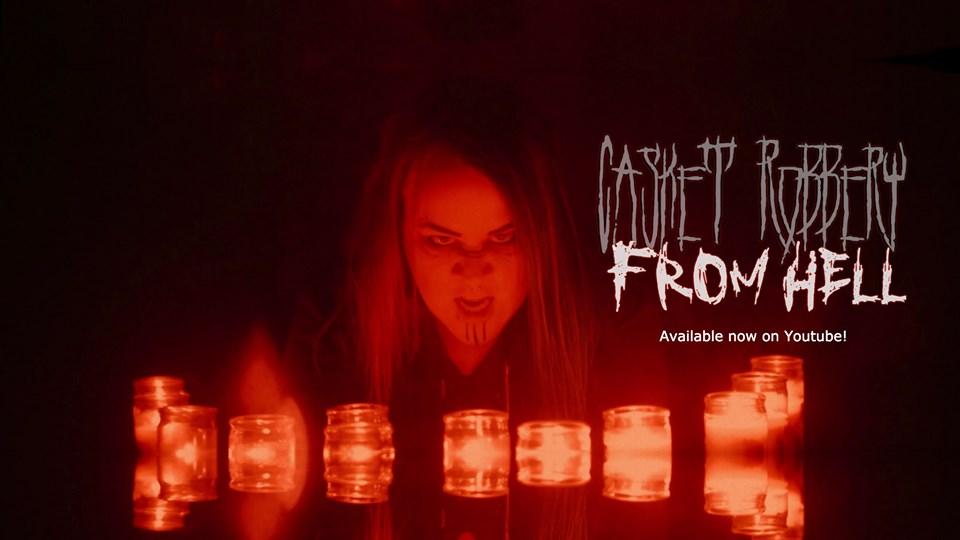 Maehem News: CASKET ROBBERY Release Video 'FromHell'