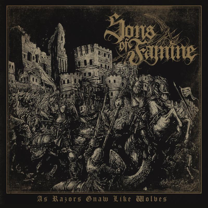 Maehem News: SONS OF FAMINE  'As Razors Gnaw Like Wolves' Available August2