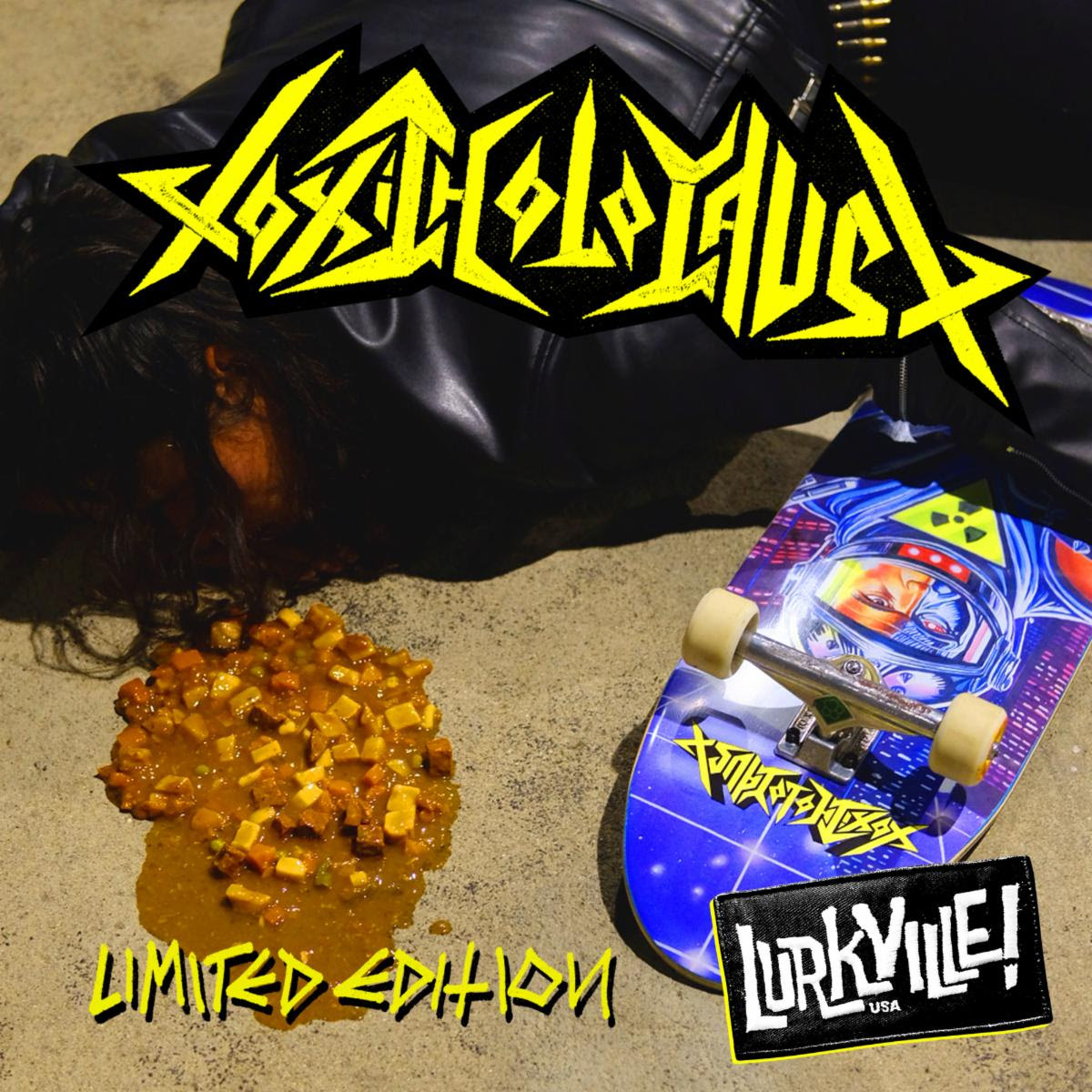 Maehem News: TOXIC HOLOCAUST Teams Up With Lurkville Skateboards For Limited Edition Skate Deck